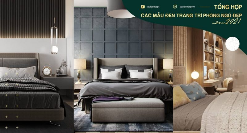 Cách chọn đèn trang trí phòng ngủ đẹp năm 2021