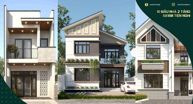 TOP 10 mẫu nhà đẹp 2 tầng 5x15m thiết kế lạ mắt & tiện nghi
