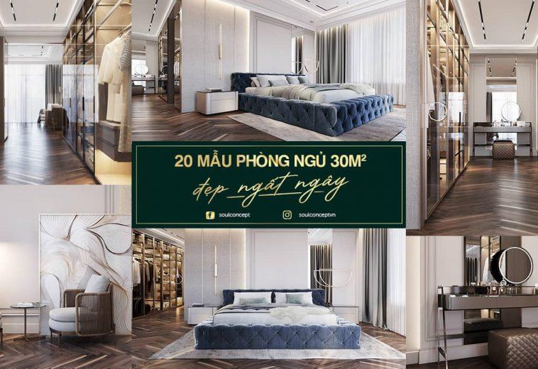 20 mẫu thiết kế nội thất phòng ngủ 30m2 đẹp ngất ngây, ai cũng mê