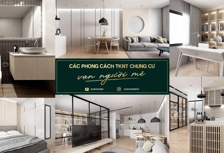 Các phong cách thiết kế nội thất chung cư vạn người mê