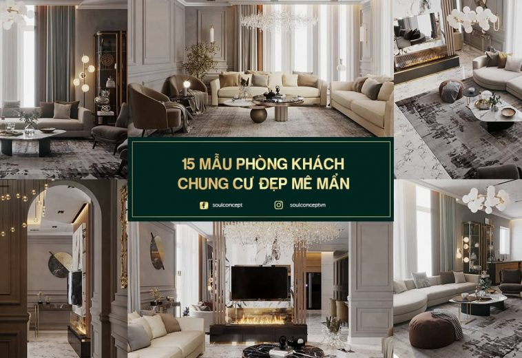 15 mẫu thiết kế nội thất phòng khách chung cư đẹp mê mẩn