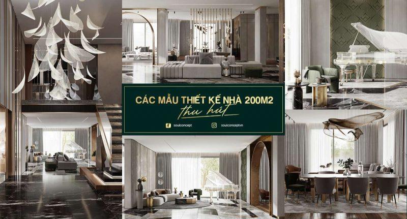 Các mẫu thiết kế nội thất nhà 200m2 đẹp, đơn giản